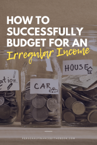 How to Successfully Budget for an Irregular Income