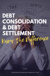 Debt Consolidation and Debt Settlement Know the Difference