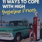 Eleven Ways to Cope with High Gasoline Prices