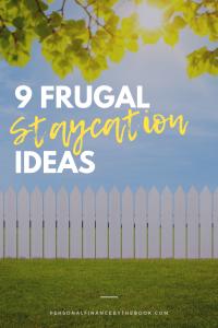 9 Frugal Staycation Ideas