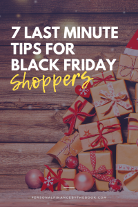 7 Last Minute Tips for Black Friday Shoppers