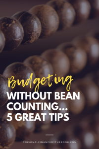 Budgeting Without Bean Counting